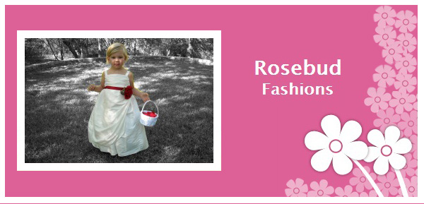 Rosebud Fashions Exceptional Flower Girl Dresses